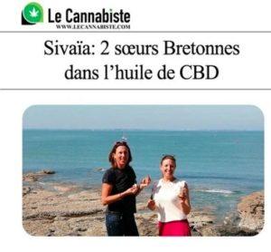 Sivaïa : 2 sœurs Bretonnes dans l'huile de CBD